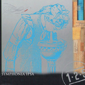 Play & Download Symphonia ipsa by Various Artists | Napster