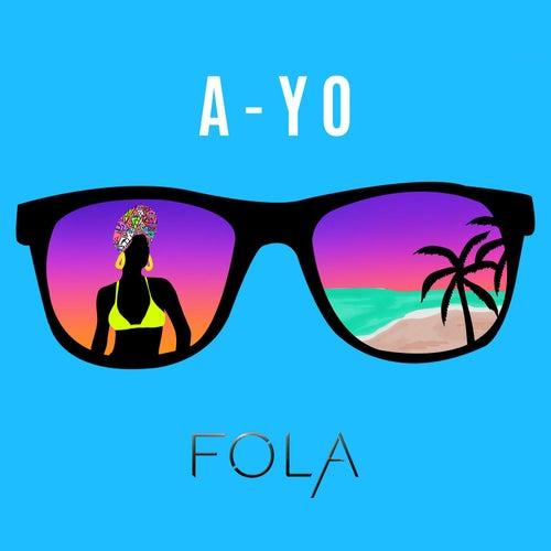 Play & Download A-Yo by Fola | Napster