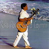Play & Download Rosa Passos Canta Caymmi by Rosa Passos | Napster