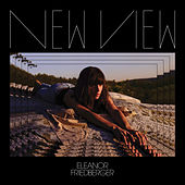 Play & Download New View by Eleanor Friedberger | Napster