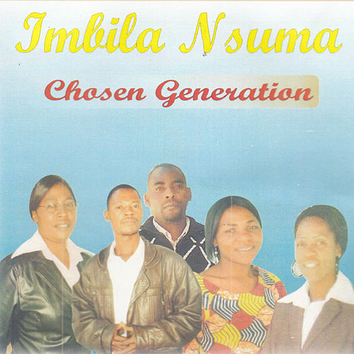 Imbila Nsuma by Chosen Generation