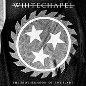 The Brotherhood of the Blade by Whitechapel