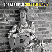 Play & Download The Essential Skeeter Davis by Various Artists | Napster