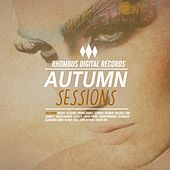 Play & Download Autumn Sessions by Various Artists | Napster