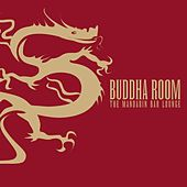 Buddha Room - The Mandarin Bar Lounge by Various Artists