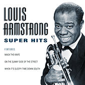 Play & Download Super Hits by Louis Armstrong | Napster