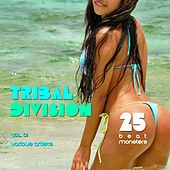 Tribal Division, Vol. 1 (25 Beat Monsters) by Various Artists