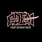 Fight Without Rules by Adem