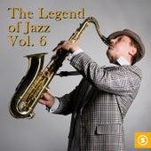 The Legend of Jazz, Vol. 6 von Various Artists