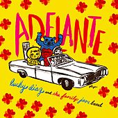 Play & Download Adelante by Lucky Diaz and the Family Jam Band | Napster
