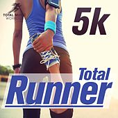 Play & Download Total Runner: 5K - EP by Various Artists | Napster