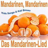 Mandarinen, Mandarinen - Das Mandarinen-Lied by Various Artists