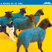 A Round-Up of NMC by Various Artists
