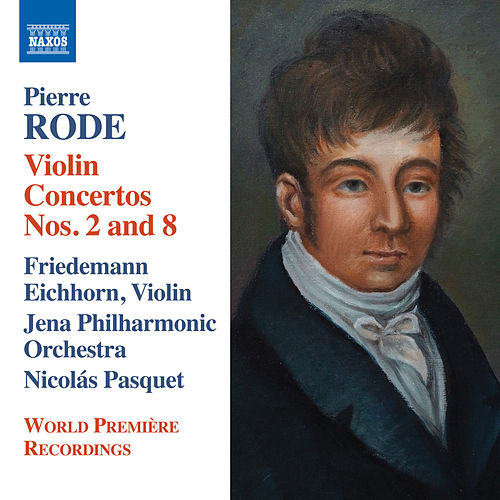 Play & Download Rode: Violin Concertos Nos. 2 & 8 by Friedemann Eichhorn | Napster