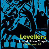 Play & Download A Curious Life (Live At Union Chapel) by The Levellers | Napster