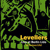 A Curious Life (Live At Berlin Lido) by The Levellers