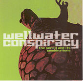Play & Download The Scroll And Its Combinations by Wellwater Conspiracy | Napster