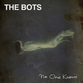 Play & Download No One Knows by The Bots | Napster