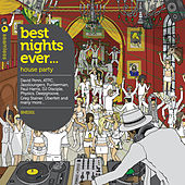 Best Nights Ever... House Party by Various Artists