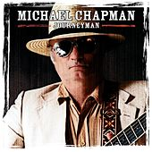 Play & Download Journeyman by Michael Chapman | Napster