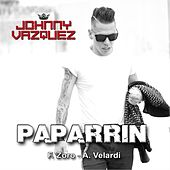 Play & Download Paparrin by Johnny Vazquez | Napster
