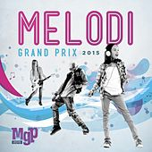 Melodi Grand Prix Finland 2015 by Various Artists