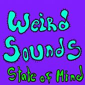 Play & Download Weird Sounds by Vegas | Napster