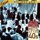 Play & Download Hits of the 40s by Enoch Light | Napster