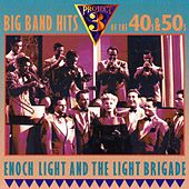 Play & Download Big Band Hits of the 40s & 50s by Enoch Light | Napster