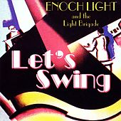 Play & Download Let's Swing by Enoch Light | Napster