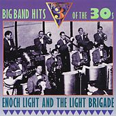 Play & Download Big Band Hits of the 30s by Enoch Light | Napster