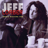 Play & Download Worth Waiting For by Jeff Lorber | Napster