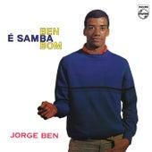 Ben É Samba Bom by Jorge Ben Jor