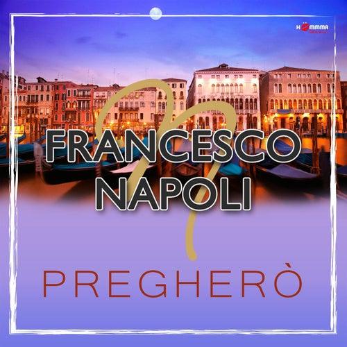 Pregheró by Francesco Napoli