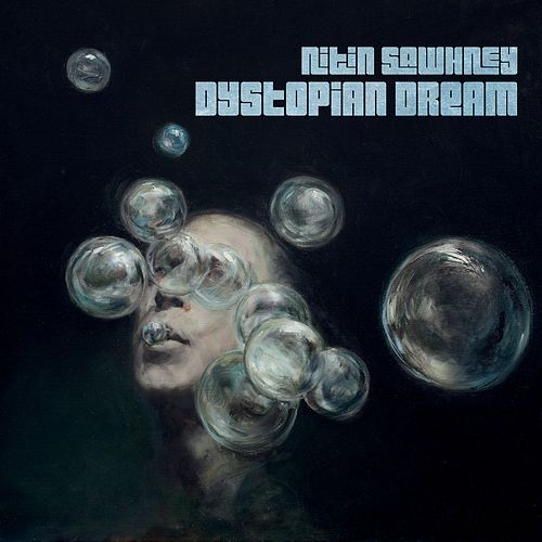 Play & Download Dystopian Dream by Nitin Sawhney | Napster