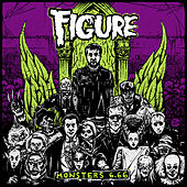Play & Download Figure: Monsters 6.66 by Various Artists | Napster