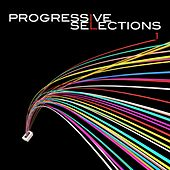 Play & Download Progressive Selections 1 by Various Artists | Napster
