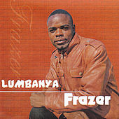 Play & Download Lumbanya by Frazer | Napster