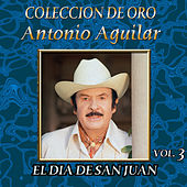 Colección de Oro Vol. 3 el Dia de San Juan by Various Artists