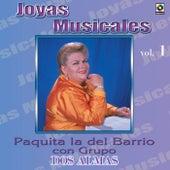 Joyas Musicales, Vol. 1: Dos Almas by Paquita La Del Barrio