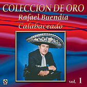 Play & Download Colección de Oro Vol. 1 Calabaceado by Rafael Buendia | Napster