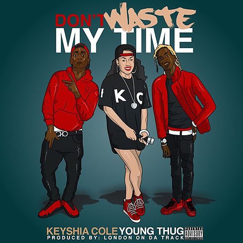 Play & Download Don't Waste My Time by Keyshia Cole | Napster