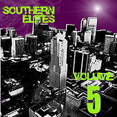 Play & Download Southern Elites, Vol. 5 by Various Artists | Napster