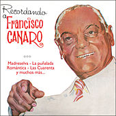 Play & Download Recordando a Francisco Canaro by Francisco Canaro | Napster