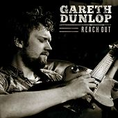 Reach Out by Gareth Dunlop