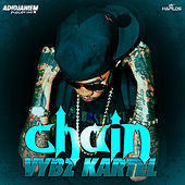 Play & Download Chain - Single by VYBZ Kartel | Napster