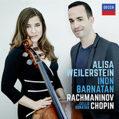 Play & Download Rachmaninov & Chopin Cello Sonatas by Alisa Weilerstein | Napster