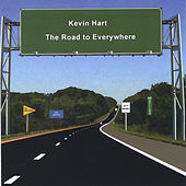 The Road to Everywhere by Kevin Hart