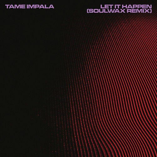 Play & Download Let It Happen by Tame Impala | Napster
