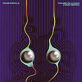 Play & Download 'Cause I'm A Man by Tame Impala | Napster